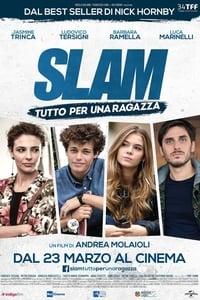 copertina film Slam+-+Tutto+per+una+ragazza 2016
