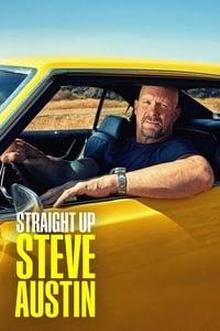 Straight Up Steve Austin (2019)