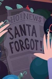 Santa Forgot