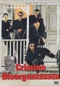copertina film Crimine+disorganizzato 1989