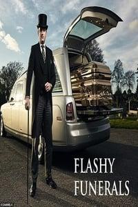 Flashy Funerals (2016)
