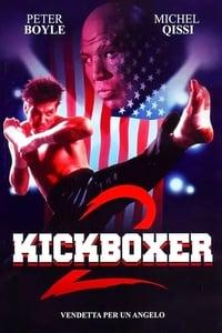 copertina film Kickboxer+2+-+Vendetta+per+un+angelo 1991