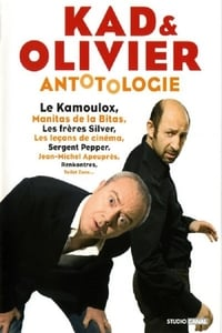 Kad et Olivier - Antotologie