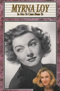 Myrna Loy: So Nice to Come Home To