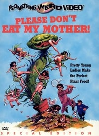 copertina film Please+Don%27t+Eat+My+Mother%21 1973
