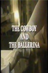 The Cowboy and the Ballerina