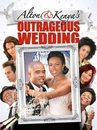 Alton & Kenya's Outrageous Wedding (2015)
