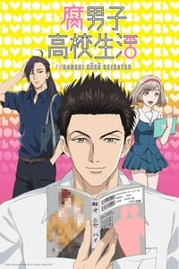 copertina serie tv The+Highschool+Life+of+a+Fudanshi 2016