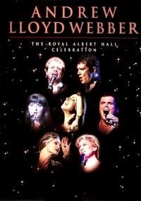 Andrew Lloyd Webber - The Royal Albert Hall Celebration
