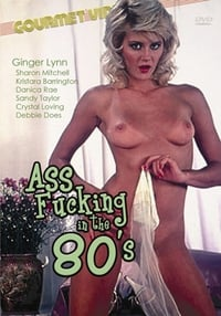 Ass Fucking in the 80's