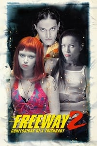 copertina film Freeway+II%3A+Confessions+of+a+Trickbaby 1999