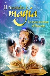 copertina film Il+mondo+%C3%A8+magia+-+Le+nuove+avventure+di+Pinocchio 1999