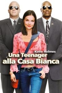 copertina film Una+teenager+alla+Casa+Bianca 2004