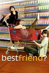Best Friend?