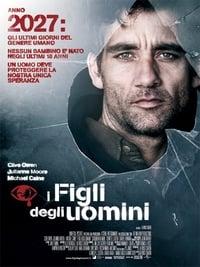 copertina film I+figli+degli+uomini 2006