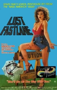 Lust in the Fast Lane