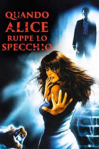 copertina film Quando+Alice+ruppe+lo+specchio 1988