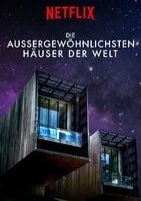 The World's Most Extraordinary Homes S01E02