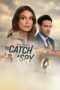 To Catch a Spy (2021)