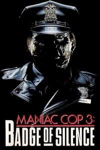 Maniac Cop III: Badge of Silence