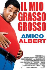 copertina film Il+mio+grasso+grosso+amico+Albert 2004
