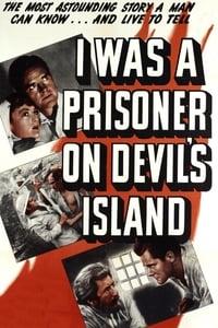 I Was a Prisoner on Devil's Island