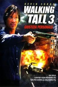 copertina film Walking+Tall+3+-+Giustizia+personale 2007