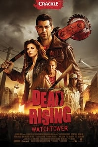 copertina film Dead+Rising%3A+Watchtower 2015