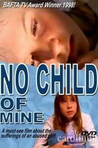 No Child of Mine