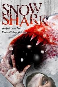 Snow Shark: Ancient Snow Beast
