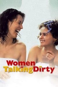 Women Talking Dirty (2001)