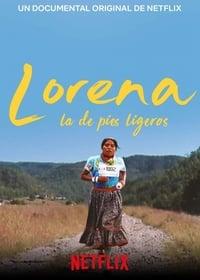 VER Lorena, la de pies ligeros Online Gratis HD