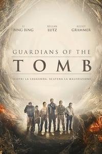 copertina film Guardians+of+the+tomb 2018