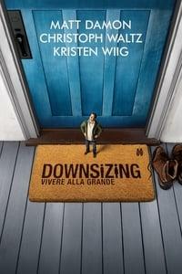 copertina film Downsizing+-+Vivere+alla+grande 2017