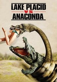copertina film Lake+Placid+vs.+Anaconda 2015