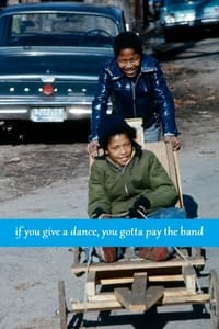 If You Give a Dance, You Gotta Pay the Band (1972)