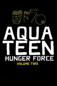 Aqua Teen Hunger Force S02E01