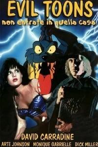 copertina film Evil+Toons+-+Non+entrate+in+quella+casa... 1992