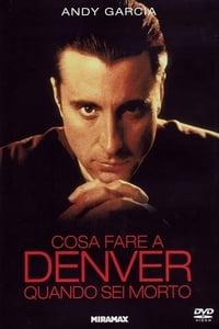 copertina film Cosa+fare+a+Denver+quando+sei+morto 1995