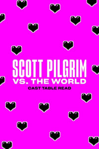 Scott Pilgrim vs. the World  -  10th Anniversary Reunion Table Read