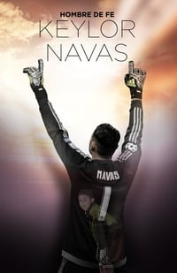 Keylor Navas, Hombre de Fe (2017)