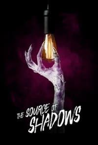 فيلم The Source of Shadows مترجم