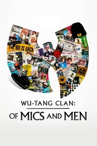 Wu-Tang Clan: Of Mics and Men S01E01