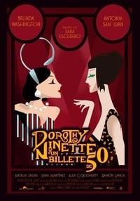 Dorothy, Ninette y un Billete de 50 (2019)