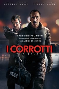 copertina film I+corrotti+-+The+Trust 2016