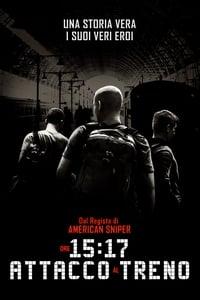 copertina film Ore+15%3A17+-+Attacco+al+treno 2018