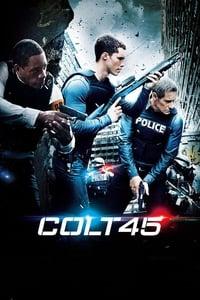 copertina film Colt+45 2014