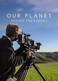 VER Nuestro planeta: Tras las cámaras Online Gratis HD