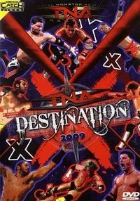 TNA Destination X 2009