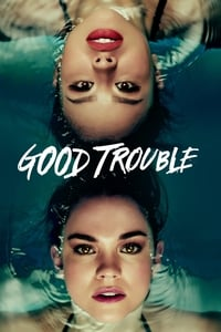 copertina serie tv Good+Trouble 2019